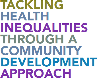 Tackling Health Inequalities Through A Community Development Approach